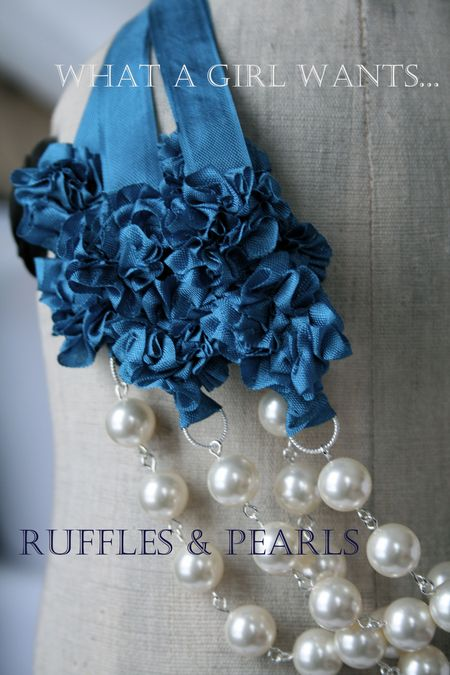 Ruffles and pearls